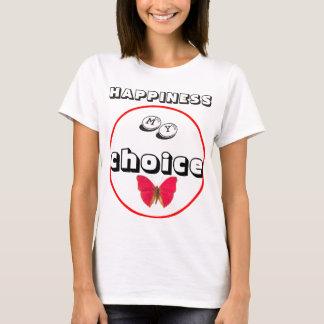 T-SHIRTS- Happiness, my choice-Apparel T-Shirt