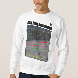 T-shit: Music producer's life passion! Sweatshirt
