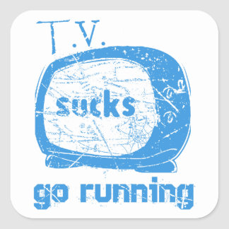 T.V. Sucks, Go Running Square Sticker