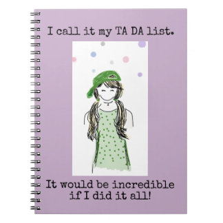 Ta Da List Funny Notebook