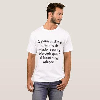 ta femme et moi.... t-shirt