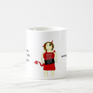 TA mugshot, You want me. I want your BAH. It's ... Coffee Mug
