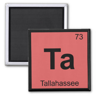 Ta - Tallahassee Florida Chemistry Symbol Magnet