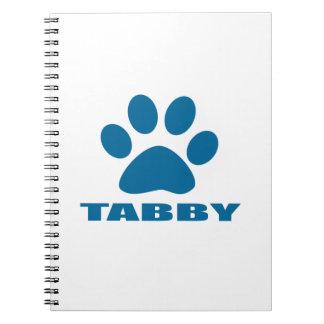 TABBY CAT DESIGNS NOTEBOOKS