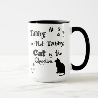 Tabby or Not Tabby Shakespeare Cat Lover Mug