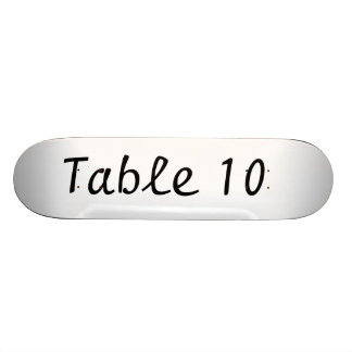 Table Number Skateboard