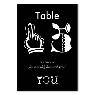 Table reserved for a highly honored guest, you table cards