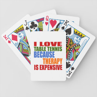 Table Tennis Is My Therapy Bicycle Playing Cards