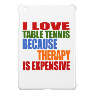 Table Tennis Is My Therapy Case For The iPad Mini