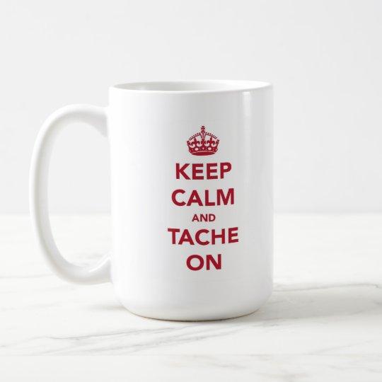 Tache On, Neck On Coffee Mug
