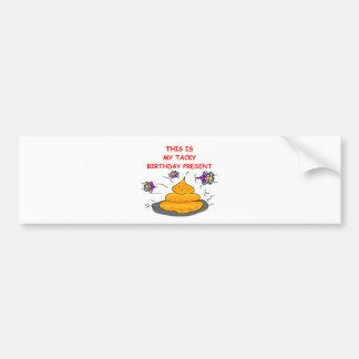tacky birthday bumper sticker