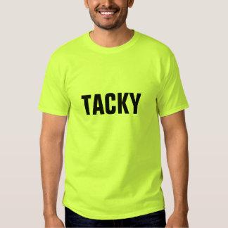 Tacky Tees