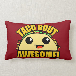 Taco Bout Awesome Lumbar Pillow