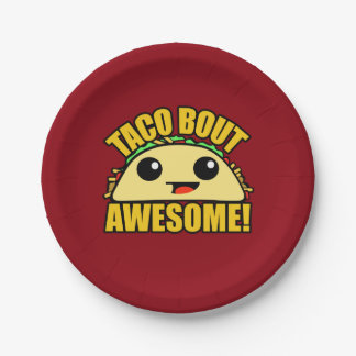 Taco Bout Awesome Paper Plate