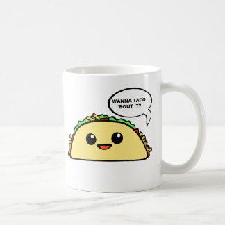 Taco Bout It Coffee Mug
