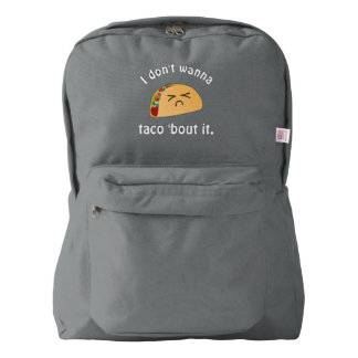Taco 'Bout It Funny Word Play Cute Food Pun Humor Backpack