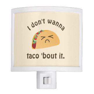Taco 'Bout It Funny Word Play Food Pun Humor Night Light