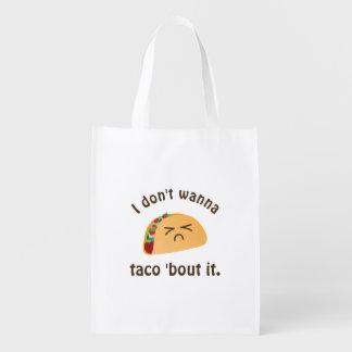 Taco 'Bout It Funny Word Play Food Pun Humor Reusable Grocery Bag