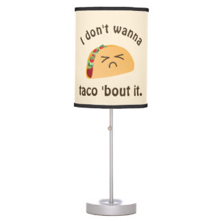 Taco 'Bout It Funny Word Play Food Pun Humor Table Lamp