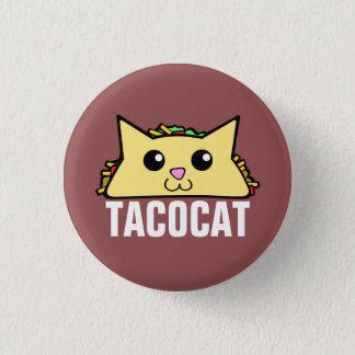 Taco Cat 1 Inch Round Button