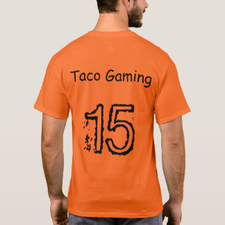 Taco Gaming  special edition T-Shirt