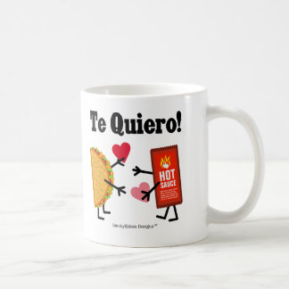 Taco & Hot Sauce - Te Quiero! (I Love You!) Coffee Mug