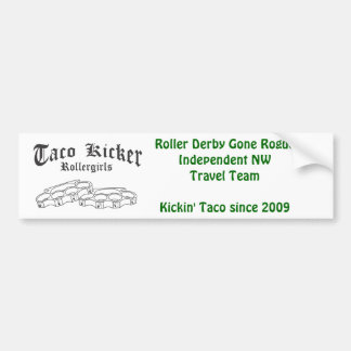 Taco Kicker RG bumpie Bumper Sticker