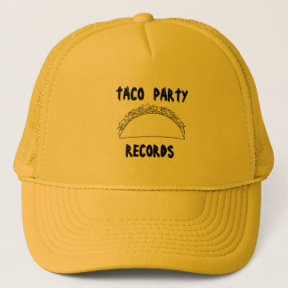 Taco Party Records Trucker Hat !