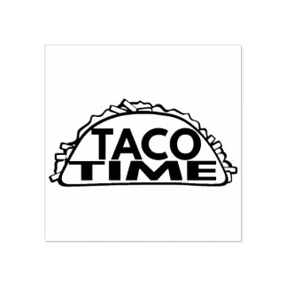 Taco Time Rubber Stamp