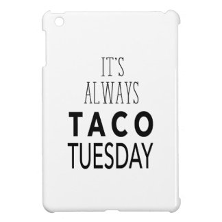 TACO TUESDAY COVER FOR THE iPad MINI