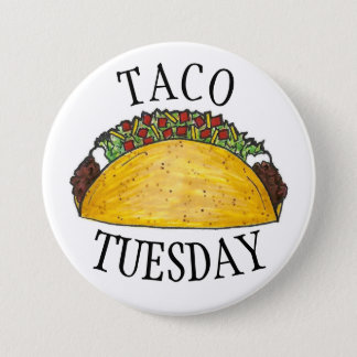 TACO TUESDAY Mexican Tex Mex Food Tacos Foodie 3 Inch Round Button