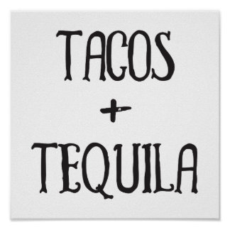 Tacos and Tequila Party Girl Poster