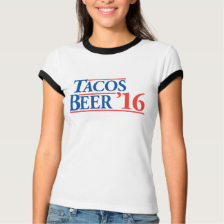 Tacos Beer '16 funny campaign shirt