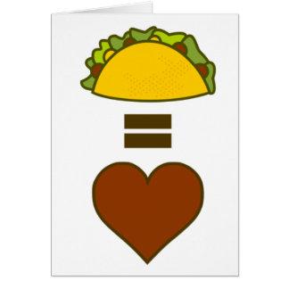 Tacos = Love Card