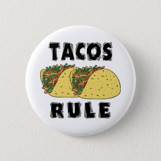 Tacos Rule 2 Inch Round Button