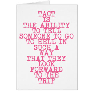 TACT - Funny quote - Greeting card
