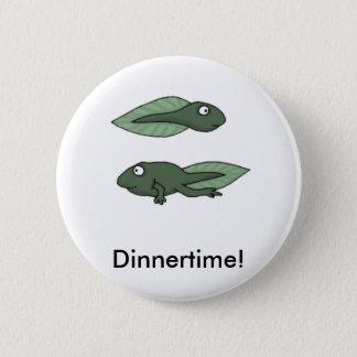 tadpole, Dinnertime! 2 Inch Round Button