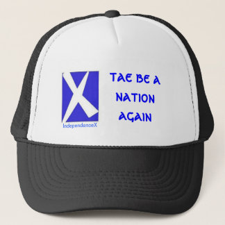 Tae Be A Nation Again IndependenceX Hat