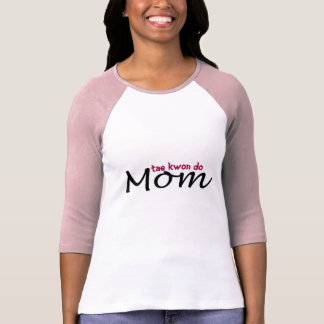 Tae Kwon Do Mom-- Honor Student T-Shirt
