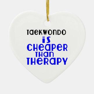 Taekwondo Is Cheaper  Than Therapy Ceramic Ornament