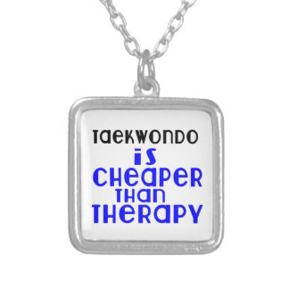 Taekwondo Is Cheaper  Than Therapy Silver Plated Necklace
