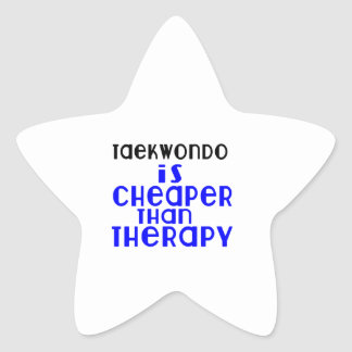 Taekwondo Is Cheaper  Than Therapy Star Sticker