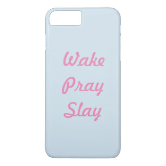 Tagline, wake, pray ,slay for ma queens iPhone 8 plus/7 plus case