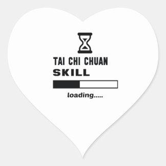 Tai Chi Chuan skill Loading...... Heart Sticker