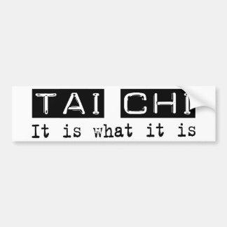 Tai Chi It Is Bumper Sticker