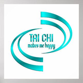 Tai Chi Makes Me Happy Poster