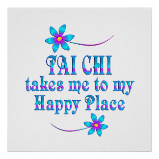 Tai Chi My Happy Place Poster