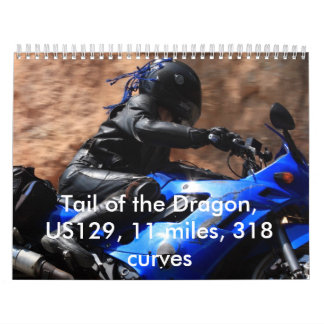 Tail of the Dragon, US129, 11 mile... Wall Calendar