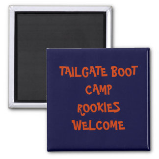TAILGATE BOOT CAMP SQUARE MAGNET