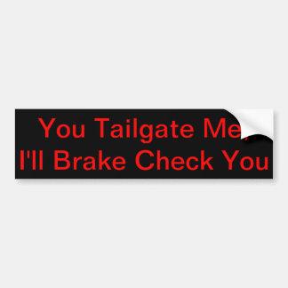 Tailgate Brake Check Bumper Sticker